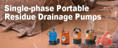 Single-phase Portable Residue Drainage Pumps